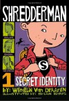 Shredderman: Secret Identity - Wendelin Van Draanen