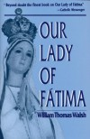 Our Lady of Fatima - William Thomas Walsh