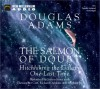 The Salmon of Doubt: Hitchhiking the Galaxy One Last Time - Douglas Adams, Terry Gilliam