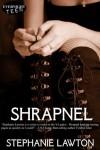 Shrapnel - Stephanie Lawton