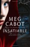 Insatiable. Meg Cabot - Meg Cabot