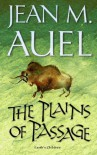 The Plains of Passage (Earth's Children, #4) - Jean M. Auel