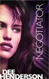 The Negotiator (O'Malley, #1) - Dee Henderson