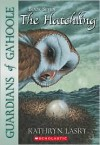 The Hatchling (Guardians of Ga'Hoole Series #7) -