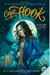Capt. Hook: The Adventures of a Notorious Youth - J.V. Hart, Brett Helquist