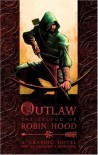 Outlaw: The Legend of Robin Hood - Tony Lee, Sam Hart, Artur Fujita