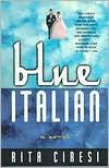 Blue Italian - Rita Ciresi