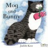 Mog and Bunny - Judith Kerr