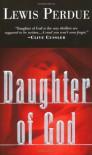 Daughter of God - Lewis Perdue