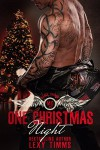 One Christmas Night: Bad Boy Hot Alpha MC Motorcycle Club Romance (Hades' Spawn Motorcycle Club Series Book 5) - Book Cover by Design, Lexy Timms