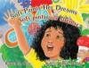 Sofi Paints Her Dreams/Sofi pinta sus sueños  - Raquel M. Ortiz