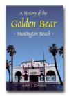 A History of The Golden Bear - Robert Carvounas