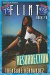 Resurrection (Flint Series #4) - Treasure Hernandez