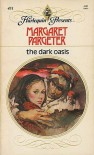 The Dark Oasis - Margaret Pargeter