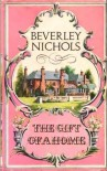 The Gift of a Home - Beverley Nichols
