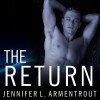 The Return - Justine Eyre, Paul Boehmer, Jennifer L. Armentrout