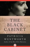 The Black Cabinet - Patricia Wentworth