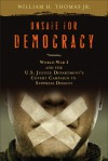 Unsafe for Democracy: World War I and the U.S. Justice Department's Covert Campaign to Suppress Dissent (Big Book) - William H. Thomas, William H. Jr. Thomas, William H. Thomas