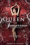 Queen of Tomorrow - Sherry D. Ficklin