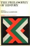 The Philosophy of History - Patrick L. Gardiner