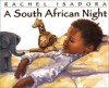 A South African Night - Rachel Isadora