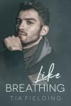 Like Breathing - Tia Fielding