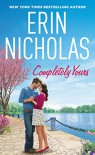 Completely Yours (Opposites Attract) - Erin Nicholas