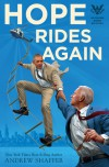 Hope Rides Again - Andrew Shaffer