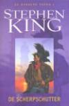 De Scherpschutter (De Donkere Toren, #1) - Hugo Kuipers, Hugo Timmerman, Stephen King
