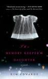 The Memory Keeper's Daughter - Kim Edwards