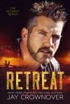 Retreat - Jay Crownover