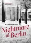 Nightmare in Berlin - Hans Fallada