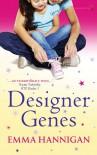 Designer Genes - Emma Hannigan