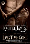 Long Time Gone - Lorelei James