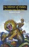 The Mirror of Helen: The Kaphtu Trilogy Book Three - Richard Purtill