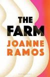 The Farm - Joanne Ramos