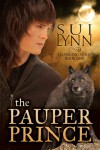 The Pauper Prince (Changing Moon) - Sui Lynn