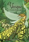 El asesino de árboles (El Vosque #1) - Sergio Sánchez Morán, Laurielle