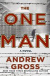 The One Man: A Novel - Andrew Gross