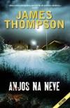 Anjos na Neve (Inspector Kari Vaara, #1) - James Thompson