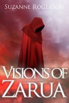 Visions of Zarua - Suzanne Rogerson