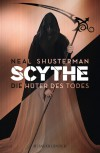 Scythe – Die Hüter des Todes - Pauline Kurbasik, Neal Shusterman, Kristian Lutze