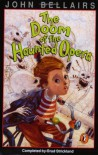 The Doom of the Haunted Opera: A Lewis Barnavelt Book (John Bellairs Mysteries) - Brad Strickland;John Bellairs
