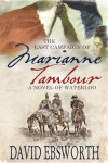 The Last Campaign of Marianne Tambour - David Ebsworth