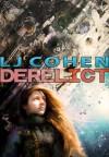 Derelict - L.J. Cohen