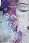 Wszystkie kolory snow - Jaworska Urszula