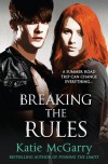 Breaking the Rules - Katie McGarry