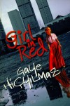 Girl in Red - Gaye Hiçyılmaz