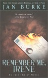 Remember Me, Irene: An Irene Kelly Novel - Jan Burke