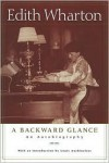 A Backward Glance - Edith Wharton, Louis Auchincloss